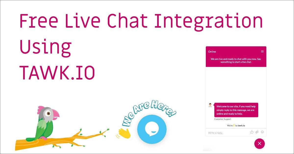 Free Live Chat Integration Using TAWK.IO