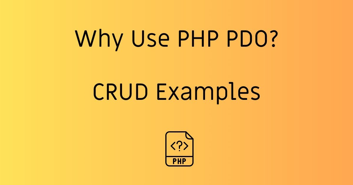 https://stackcoder.in/Why Use PHP PDO With CRUD Examples