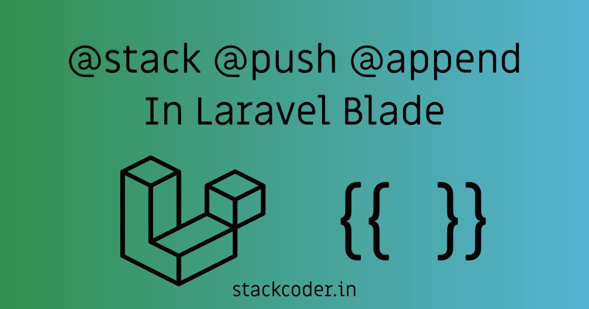 @stack @push @append | StackCoder