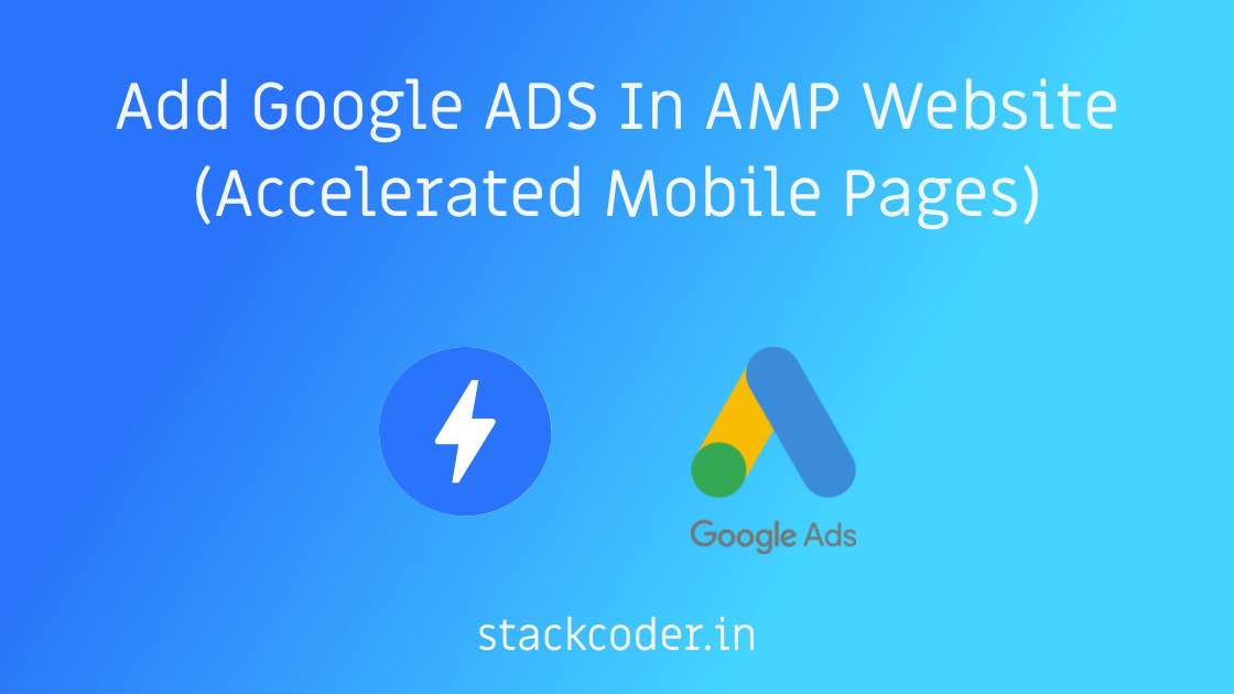 Add Google ADS In AMP Websites | StackCoder
