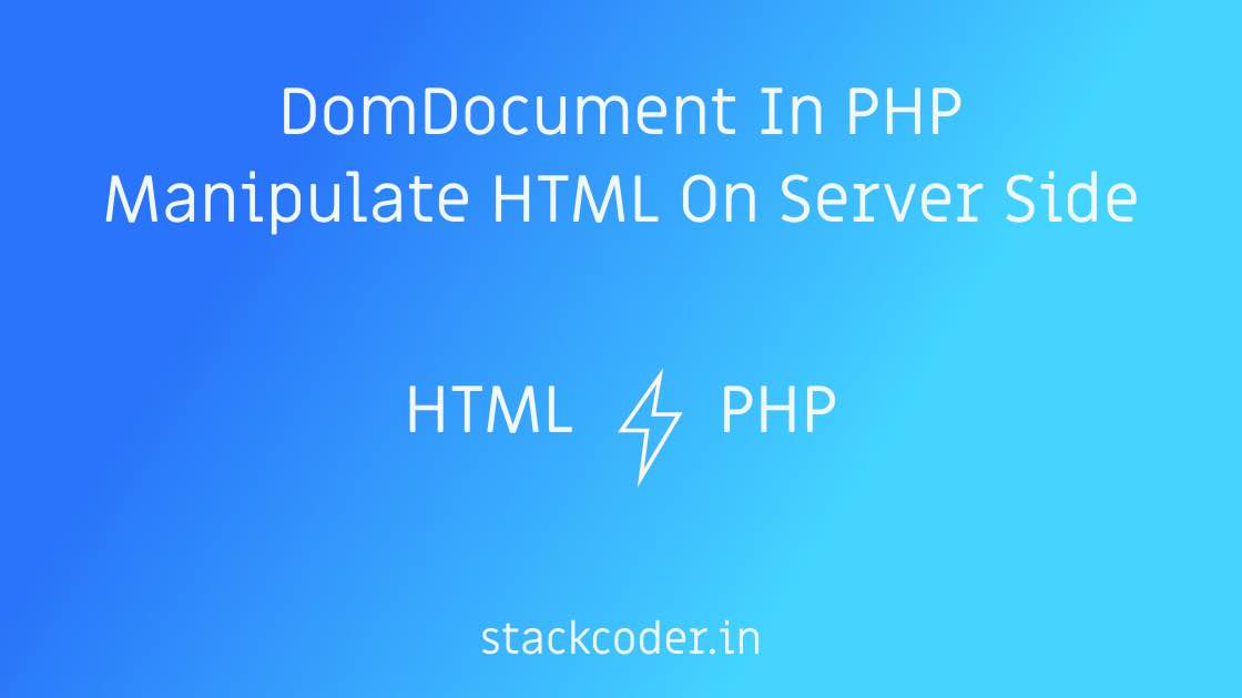 DomDocument In PHP | StackCoder