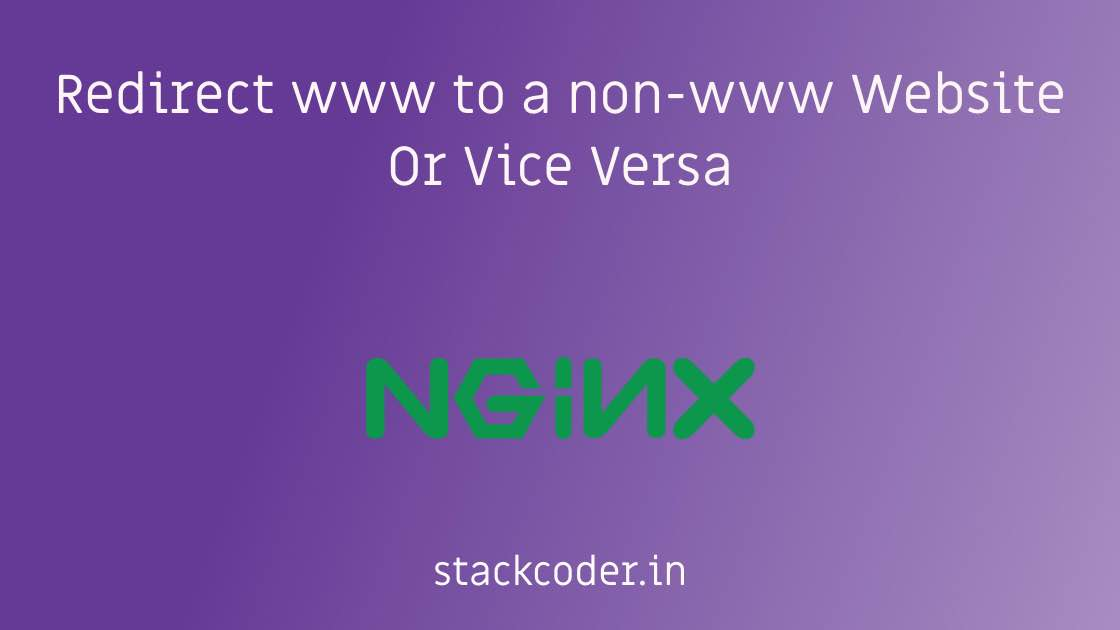 Redirect www to non-www Website Or Vice Versa | StackCoder